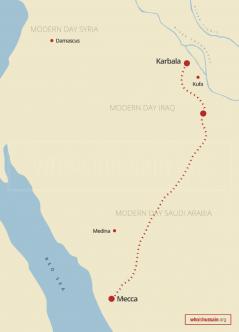 Map of Hussain ibn Ali's journey from Mecca (modern day Saudi Arabia) to Karbala (in Iraq).